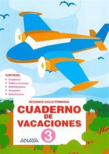 Cuaderno de Vacaciones 3 por Segundo Ciclo de Primaria