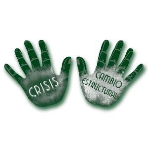 Crisis-cambio estructural. La crisis fabrica excusas, el cambio nos ayuda a adaptarnos.