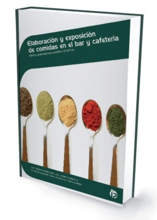 Elaboración y exposición de comidas en el bar y cafetería por Almudena Villegas Becerril