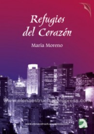 Refugios del corazón por María Moreno