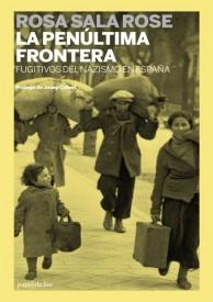 La penúltima frontera. Fugitivos del nazismo en España, imagen de portada