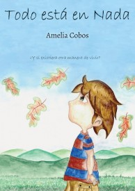 Todo está en Nada por Amelia Cobos