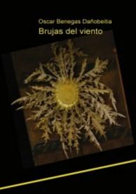 Brujas del viento por Oskar Benegas Dañobeitia