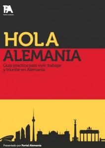 HOLA ALEMANIA - Vivir y Trabajar en Alemania por Markus Schröder, Anika Böhm