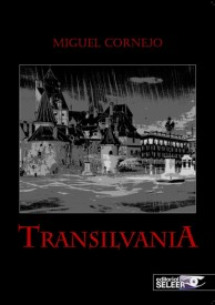 Transilvania por Miguel Cornejo