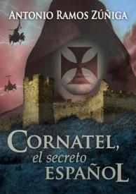 Cornatel, el Secreto Español por Antonio Ramos Zúñiga