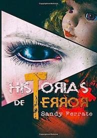 Historias de terror por Sandy Ferrate