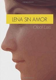 También te puede interesar: Lena sin amor