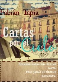 Cartas por el cielo por Fabián Tapia
