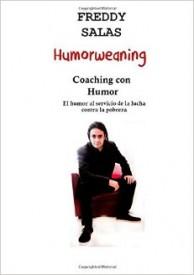 Humorweaning. Coaching con Humor por Freddy Salas