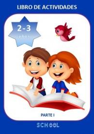 Libro de actividades para niños de 2-3 años. Parte I. por Julia Fernandez