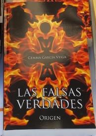 Las Falsas Verdades: Origen por Gemma García Veiga