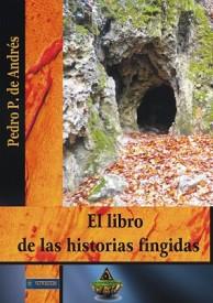 El libro de las historias fingidas por Pedro de Andrés