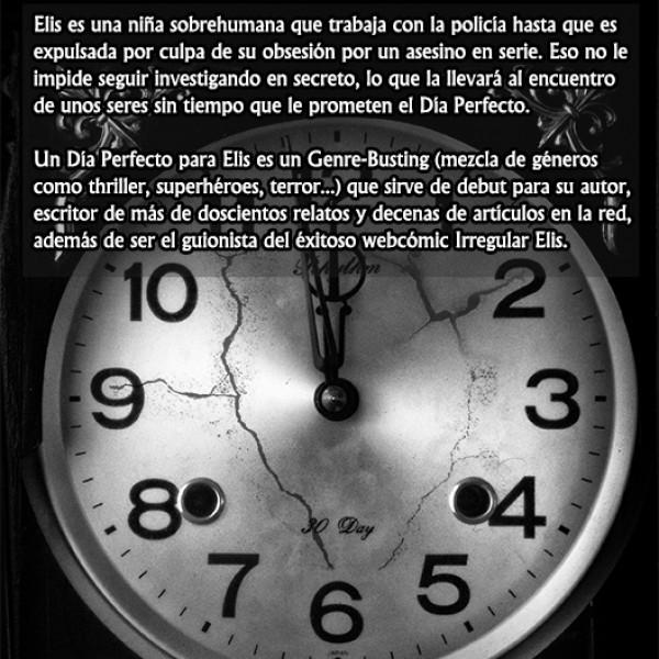 Foto realizada por Benja Martí para Juanse Gutiérrez. Es la contraportada de la novela, donde el mismo reloj ha sido modificado con otros efectos. Añadida a su vez la sinopsis.