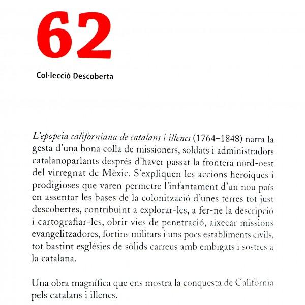 Contraportada - Aquesta obra recull la conquesta de Califòrnia per catalans i illencs (1764-1848)