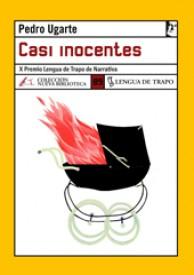 Casi inocentes por Pedro Ugarte
