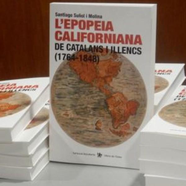 Lot de llibres de l epopeia californiana de catalans i illencs (1764-1848) de Santiago Suñol i Molina