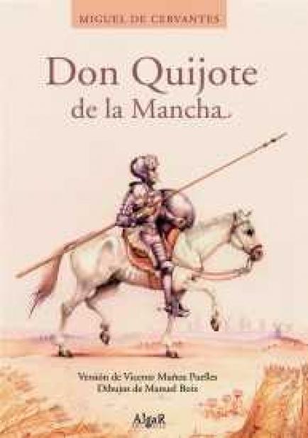 También te puede interesar: Don Quijote de la Mancha