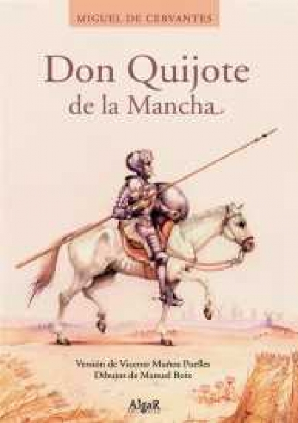 Don Quijote de la Mancha por Miguel de Cervantes Saavedra