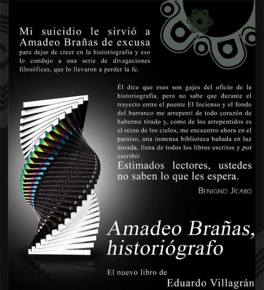 Afiche preparado con ocasión del lanzamiento de la novela Amadeo Brañas, historiógrafo en el Centro Cultural Luis Cardoza de la embajada de México en Guatemala