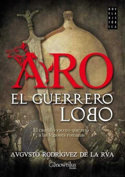 Aro, el guerrero lobo por Augusto Rodríguez de la Rúa
