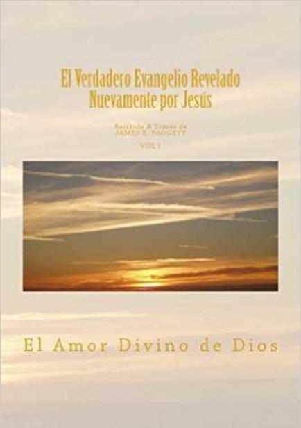 El Verdadero Evangelio Revelado Nuevamente por Jesus por Geraldina Cousins (Editora)