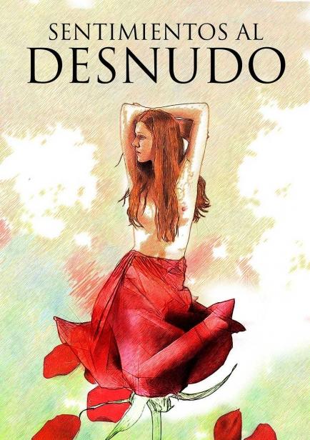 Sentimientos Al Desnudo por Kelsy Wilmot