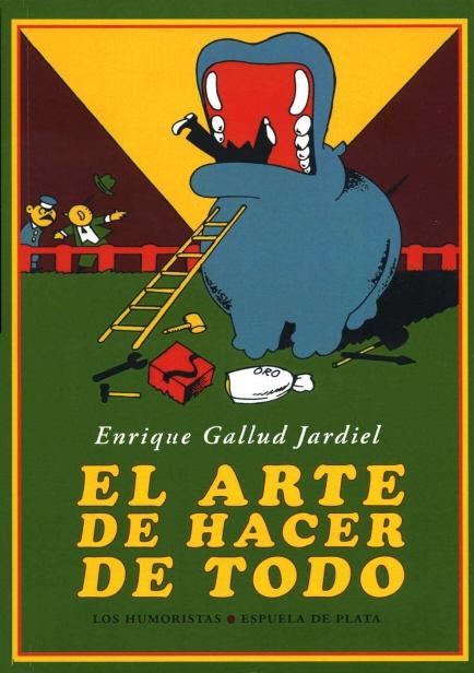El arte de hacer de todo por Enrique Gallud Jardiel
