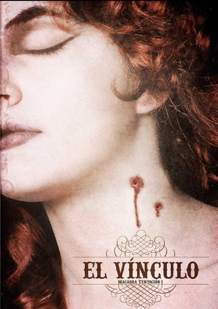 Macabra Tentación - 1.El vínculo por Verónica G.M