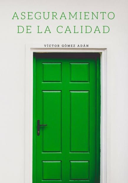 Aseguramiento de la Calidad por Víctor Gómez Adán