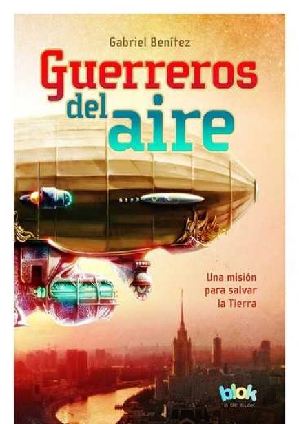 Guerreros del Aire por Gabriel Benítez