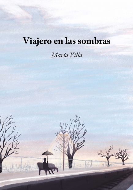 Viajero en las Sombras por Maria Villa