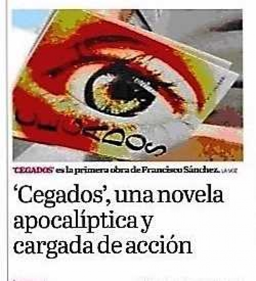 Titular articulo periódico La Voz de Almería sobe la novela Cegados