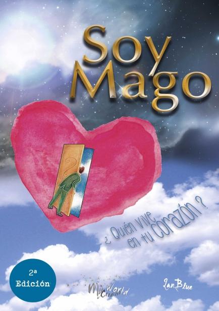 SOY MAGO por IAN BLUE