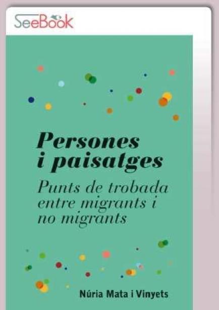 También te puede interesar: Persones i paisatges : punts de trobada entre migrants i no migrants