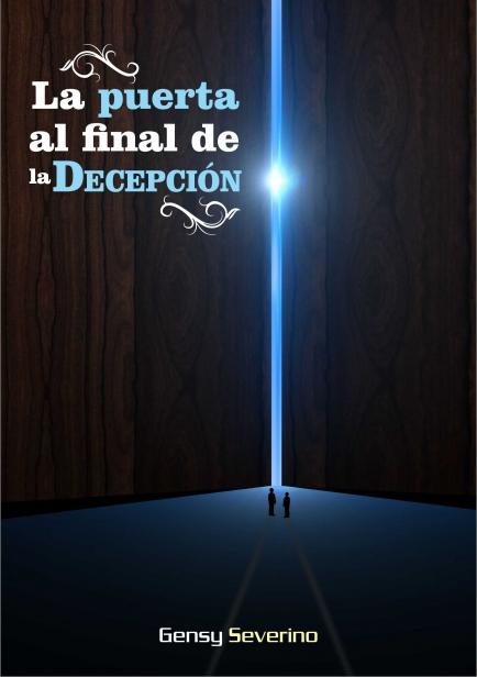 La puerta al final de la Decepción por Gensy Severino