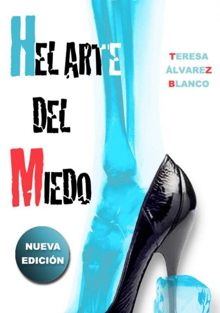 Hel arte del miedo por Teresa Álvarez Blanco