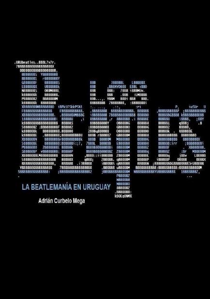 La Beatlemanía En Uruguay por Adrián Curbelo Mega