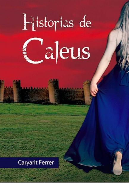 También te puede interesar: Historias de Caleus