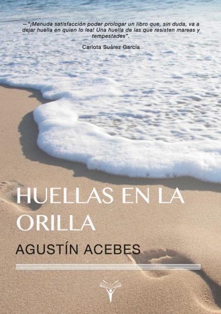 HUELLAS EN LA ORILLA por AGUSTÍN ACEBES