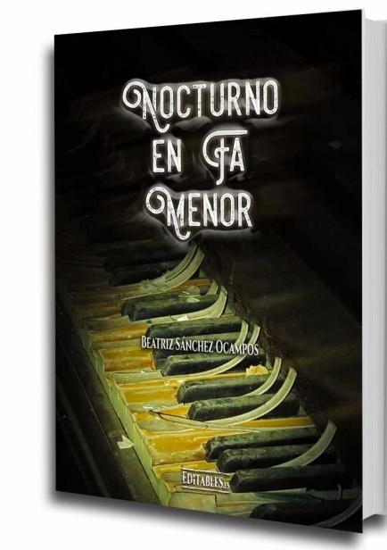 NOCTURNO EN FA MENOR por Beatriz Sánchez Ocampos