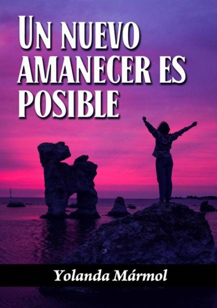 También te puede interesar: Un Nuevo Amanecer Es Posible