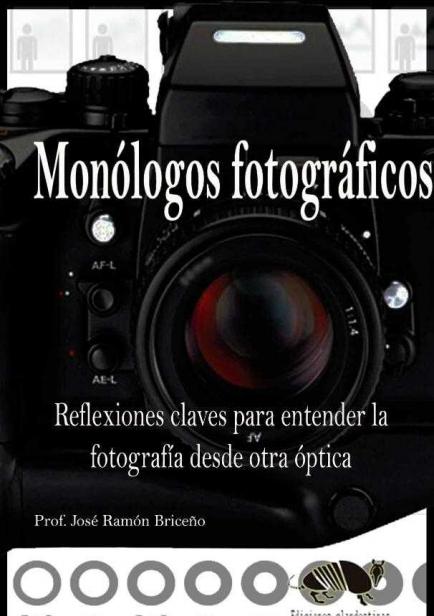 Monólogos Fotográficos  por Briceño