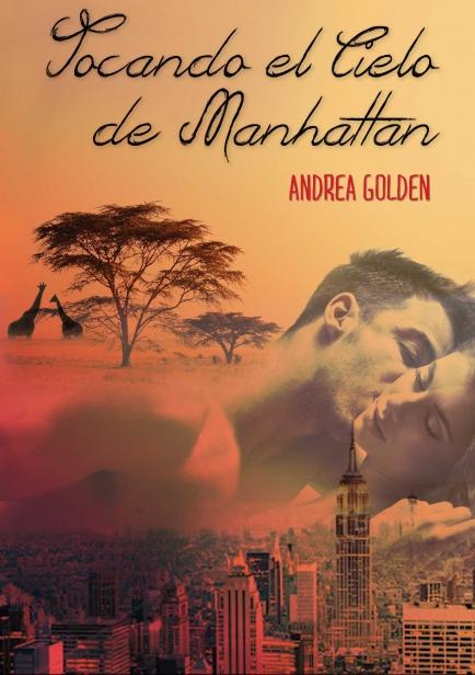 Tocando el Cielo de Manhattam por Andrea Golden