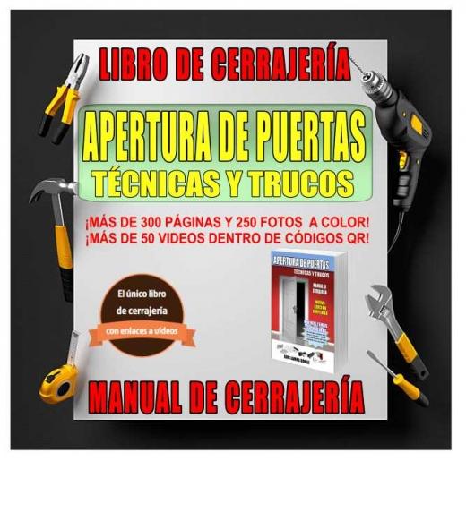 El único libro de cerrajería interactivo escrito en España.
