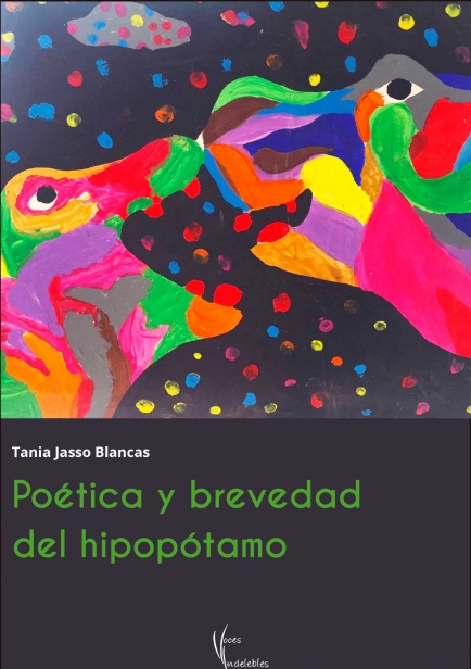 Poética y brevedad del hipopótamo por Tania Jasso Blancas