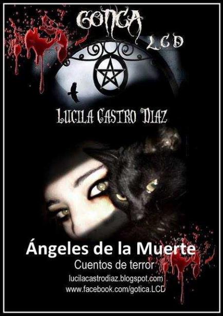 "Gótica ""Ángeles de la Muerte"" por Lucila Castro Díaz"