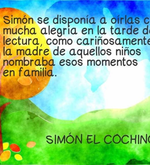 Todas las tardes la mujer del granjero leía cuentos  a sus hijos, y Simón disfrutaba mucho de esos momentos.