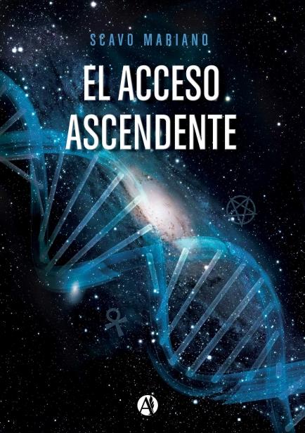 El acceso ascendente por Mariano Scavo