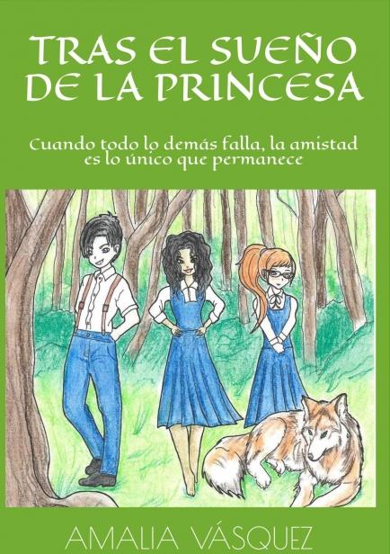 Tras el sueño de la princesa por Amalia Vásquez